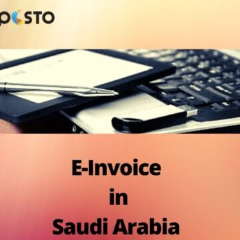 E-InvoiceinSaudi Arabia : Final Guidelines were Issued by GAZT.