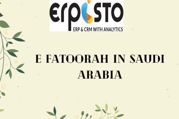E Fatoorah in Saudi Arabia: Final requirements for companies
