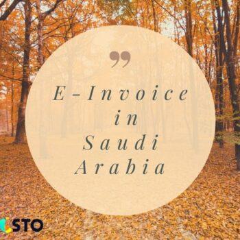 E-InvoiceinSaudi Arabia : GAZT Published Final Requirements