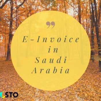 E-InvoiceinSaudi Arabia is getting closer : What will be new in 2021 ?