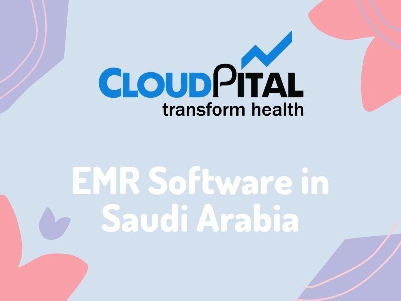Top 5 Benefits of Using Web-Based EMR Software in Saudi Arabia