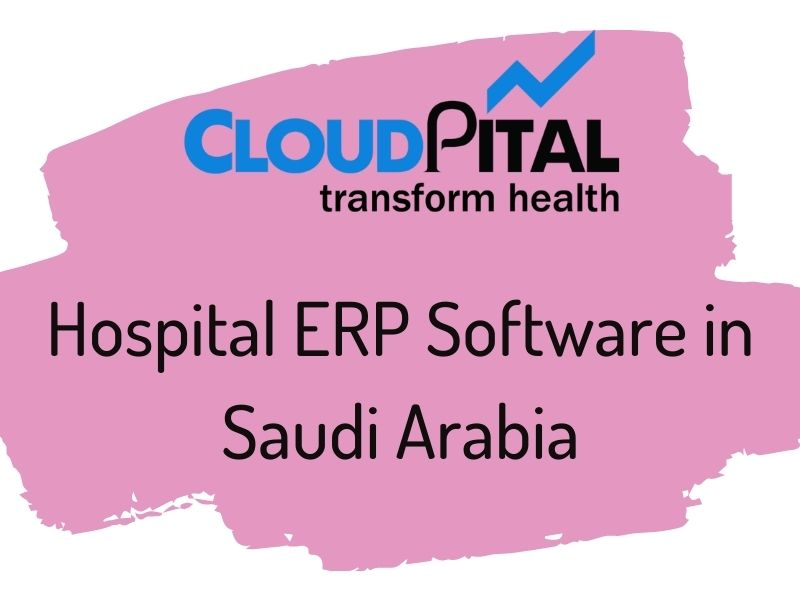 How is Hospital ERP Software in Saudi Arabia beneficial for you?