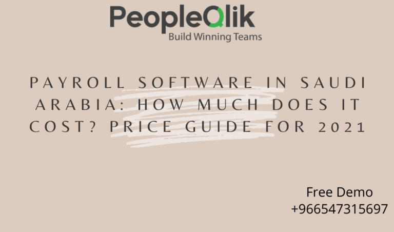 Payroll Software in Saudi Arabia: How Much Does It Cost? Price Guide for 2021