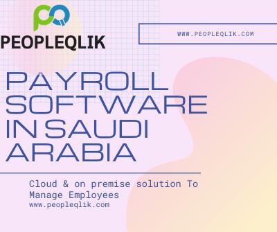 Why run cloud-based Payroll Software in Saudi Arabia?