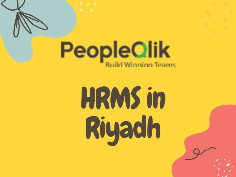 5 HRMS in Riyadh Advantages for Managing a Remote Workforce