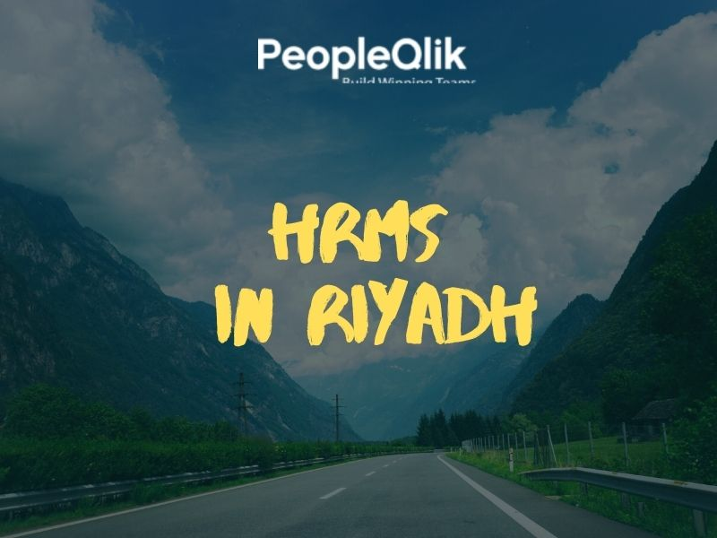 What Role Does HRMS in Riyadh Play in Our Company?