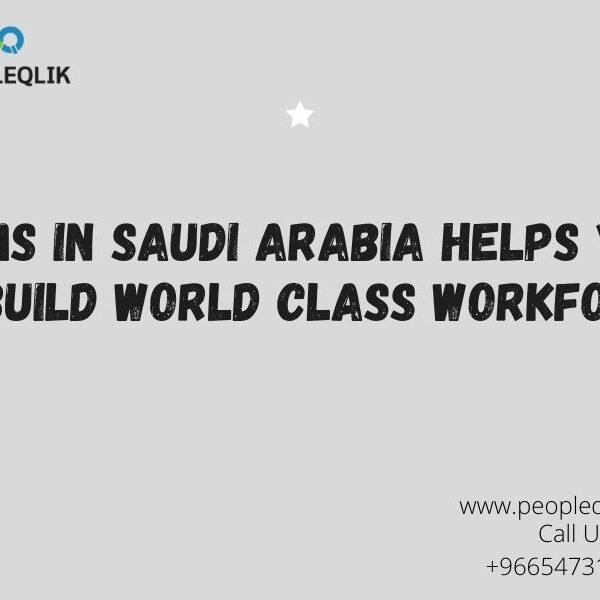 HRMS in Saudi Arabia Helps You to Build World Class Workforce