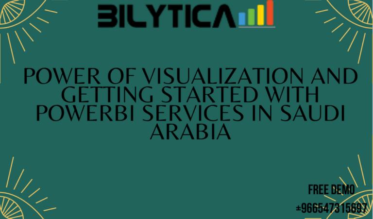 قوة التصور والبدء في خدمات PowerBI في المملكة العربية السعودية